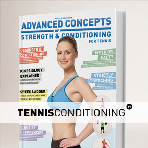 Introducing Advanced Concepts of Strength and Conditioning For Tennis
