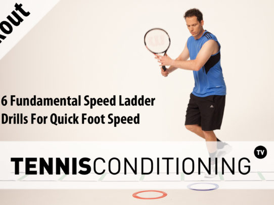 Quick Foot Speed: 6 Speed Ladder Drills